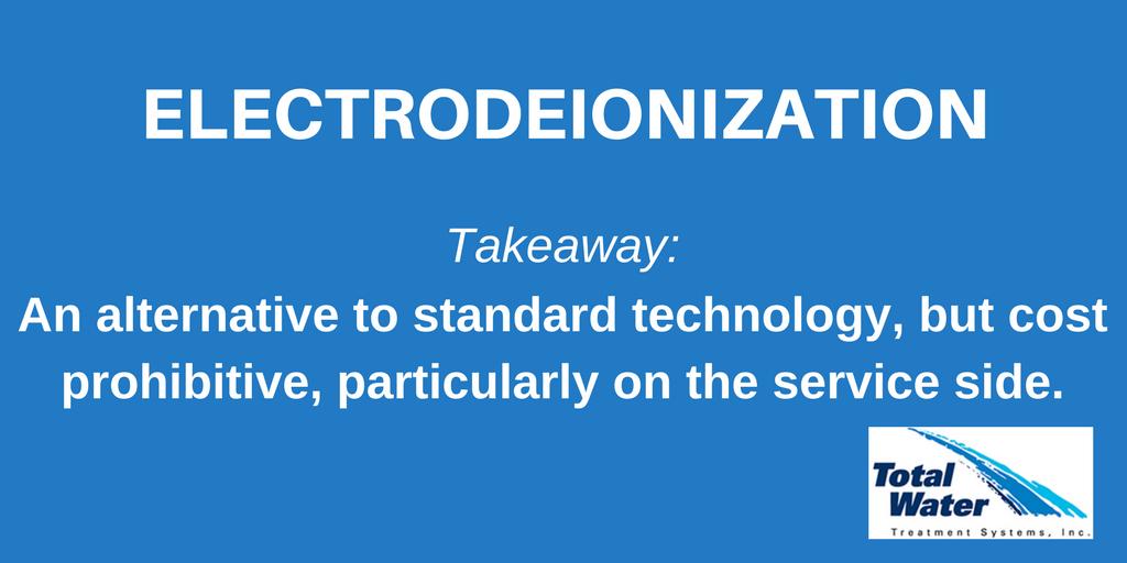 Electrodeionization Takeaway